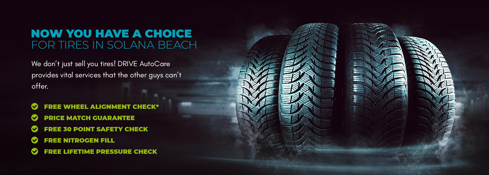 Tires in Solana Beach | DRIVE AutoCare